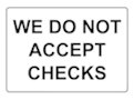 We do not accept checks